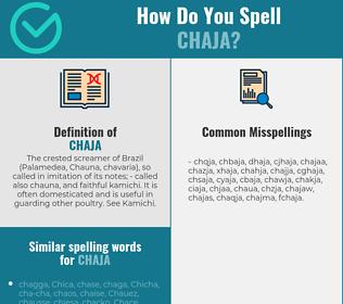 Correct spelling for chaja
