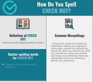Correct spelling for check out