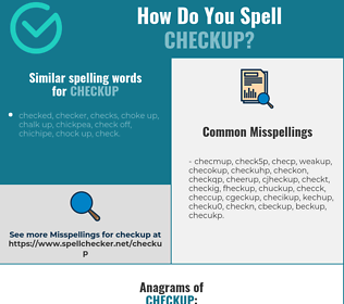 Correct spelling for checkup