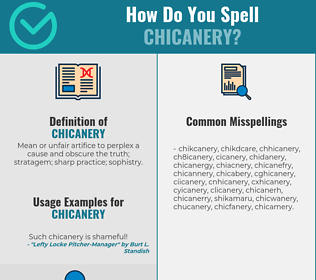 Correct spelling for chicanery