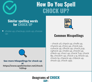 Correct spelling for chock up