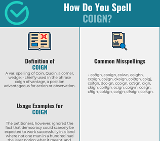 Correct spelling for coign