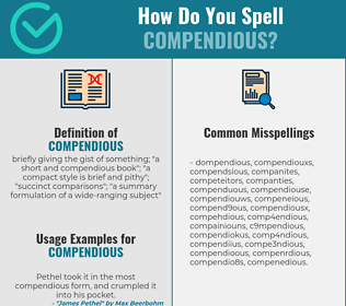 Correct spelling for compendious