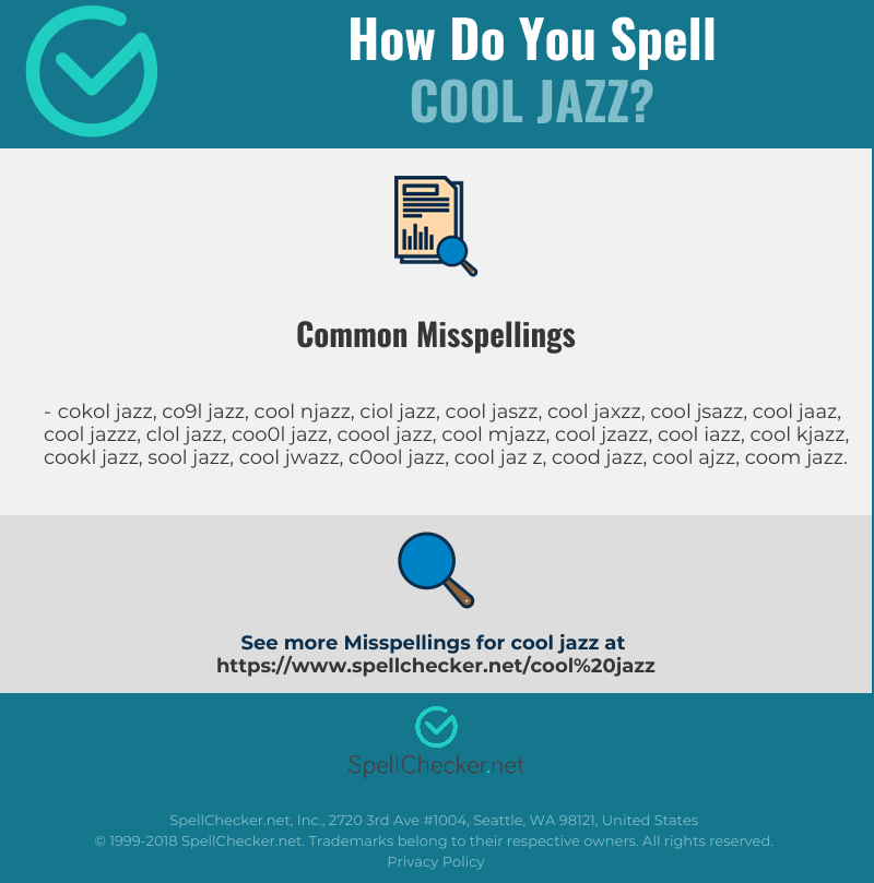 Correct spelling for cool jazz [Infographic] | Spellchecker net