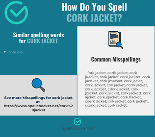 Correct spelling for cork jacket