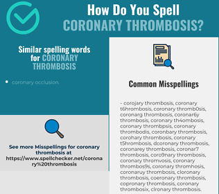 Correct spelling for coronary thrombosis