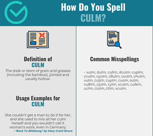 Correct spelling for culm