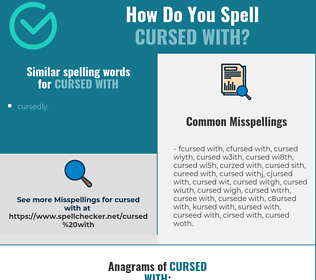 Correct spelling for cursed with