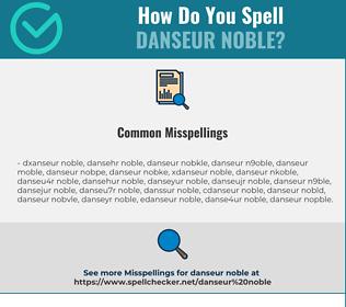Correct spelling for danseur noble
