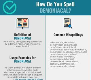 Correct spelling for demoniacal