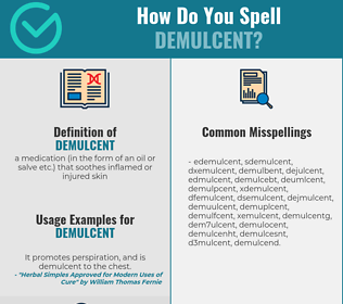 Correct spelling for demulcent