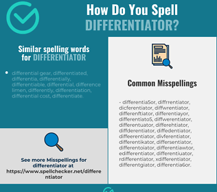 Correct spelling for differentiator