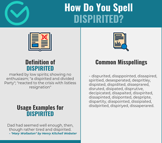 Correct spelling for dispirited
