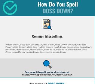 Correct spelling for doss down