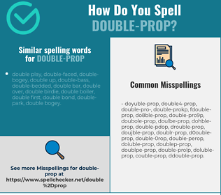 Correct spelling for double-prop