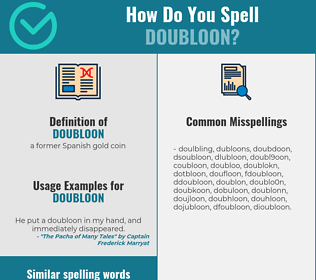 Correct spelling for doubloon