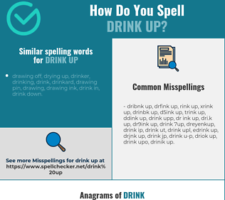 Correct spelling for drink up