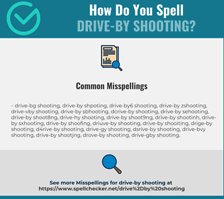 Correct spelling for drive-by shooting