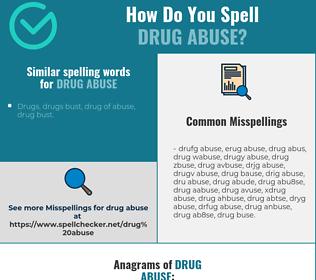 Correct spelling for drug abuse