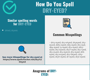Correct spelling for dry-eyed