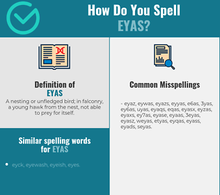 Correct spelling for eyas