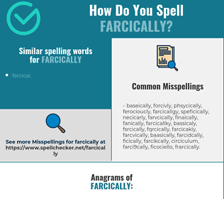 Correct spelling for farcically