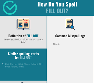 Correct spelling for fill out