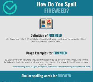 Correct spelling for fireweed