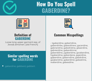 Correct spelling for gaberdine