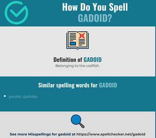 Correct spelling for gadoid