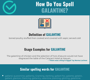 Correct spelling for galantine