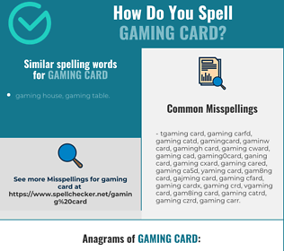 Correct spelling for gaming card