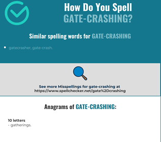 Correct spelling for gate-crashing