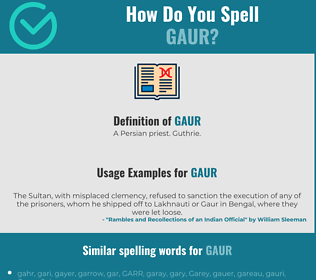 Correct spelling for gaur