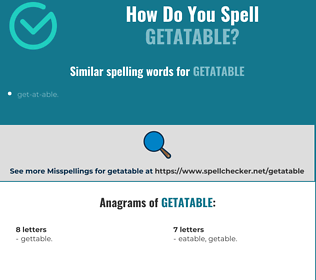Correct spelling for getatable