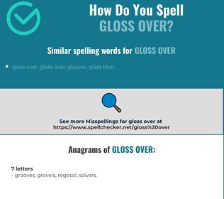 Correct spelling for gloss over