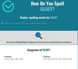 Correct spelling for gluey