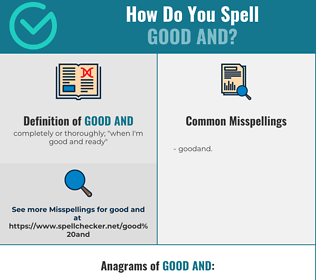 Correct spelling for good and
