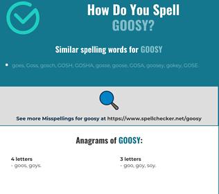 Correct spelling for goosy