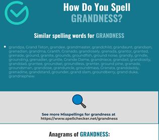 Correct spelling for grandness