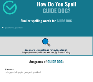 Correct spelling for guide dog