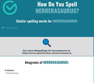 Correct spelling for herrerasaurus