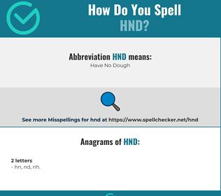 Correct spelling for hnd