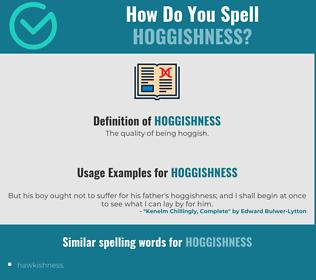 Correct spelling for hoggishness