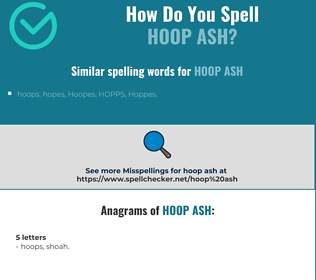 Correct spelling for hoop ash