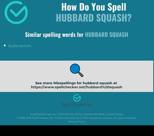Correct spelling for Hubbard Squash