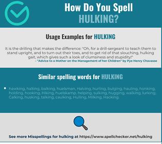 Correct spelling for hulking