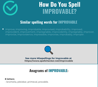 Correct spelling for improvable