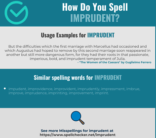 Correct spelling for imprudent
