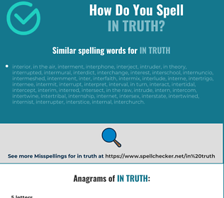 Correct spelling for in truth